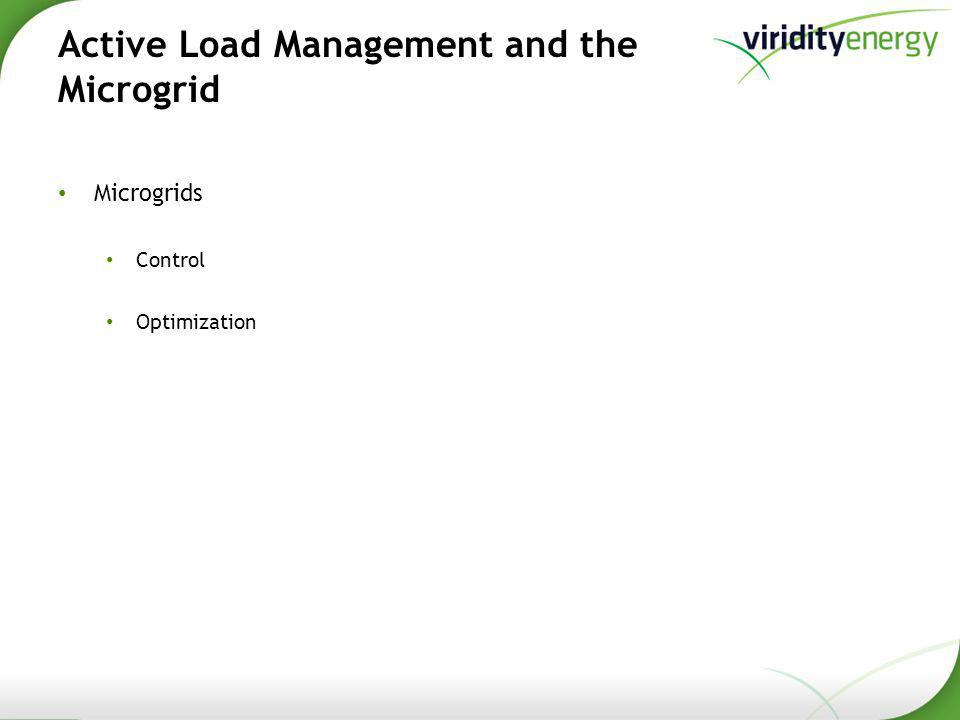 Active Load Management and the Microgrid Microgrids Control Optimization