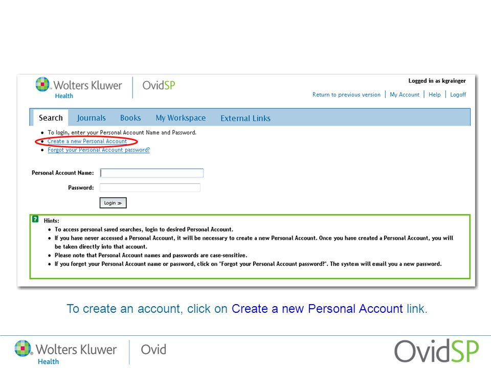 To create an account, click on Create a new Personal Account link.