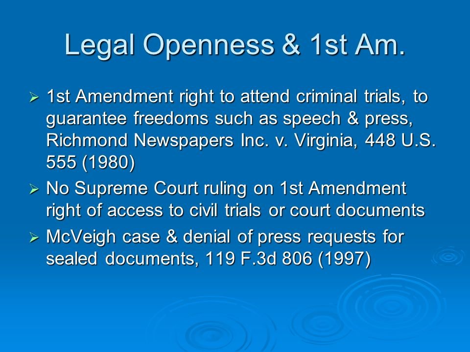 Legal Openness & 1st Am.