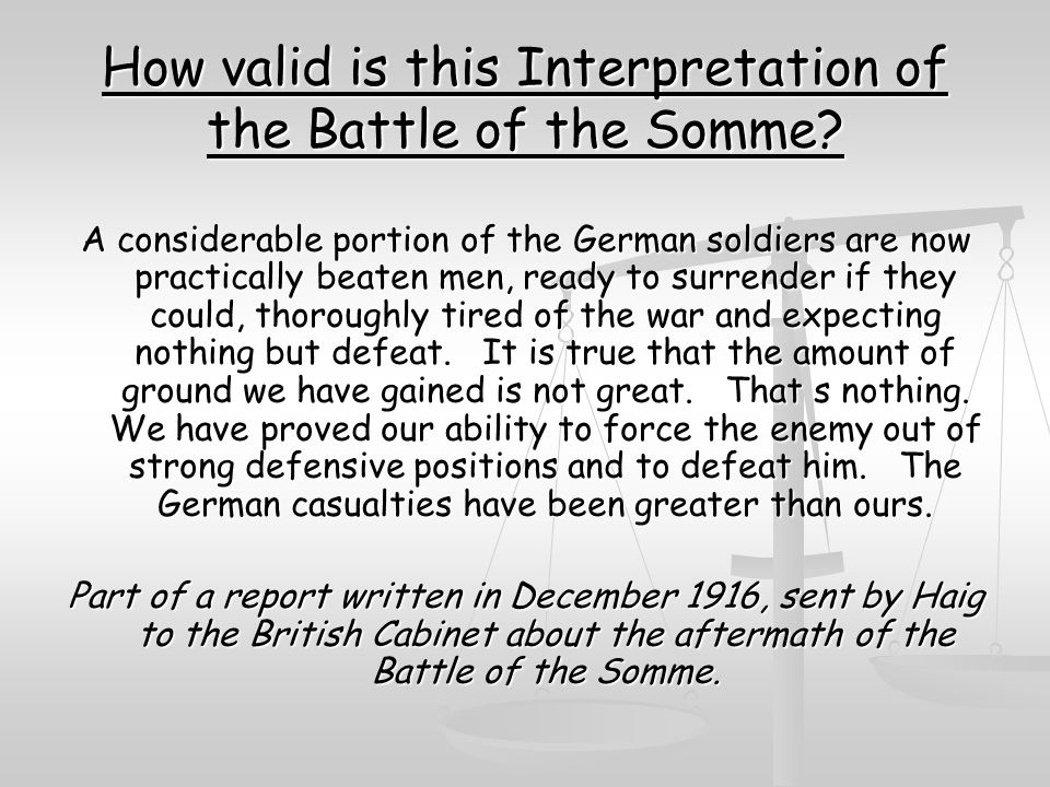 How valid is this Interpretation of the Battle of the Somme.