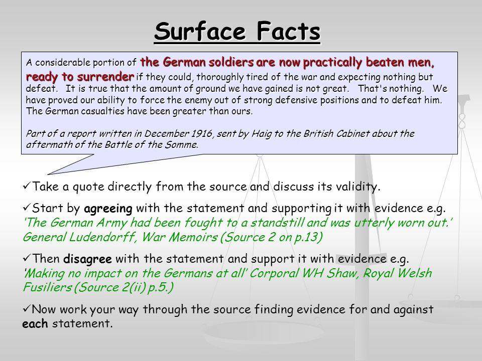 Surface Facts Take a quote directly from the source and discuss its validity.