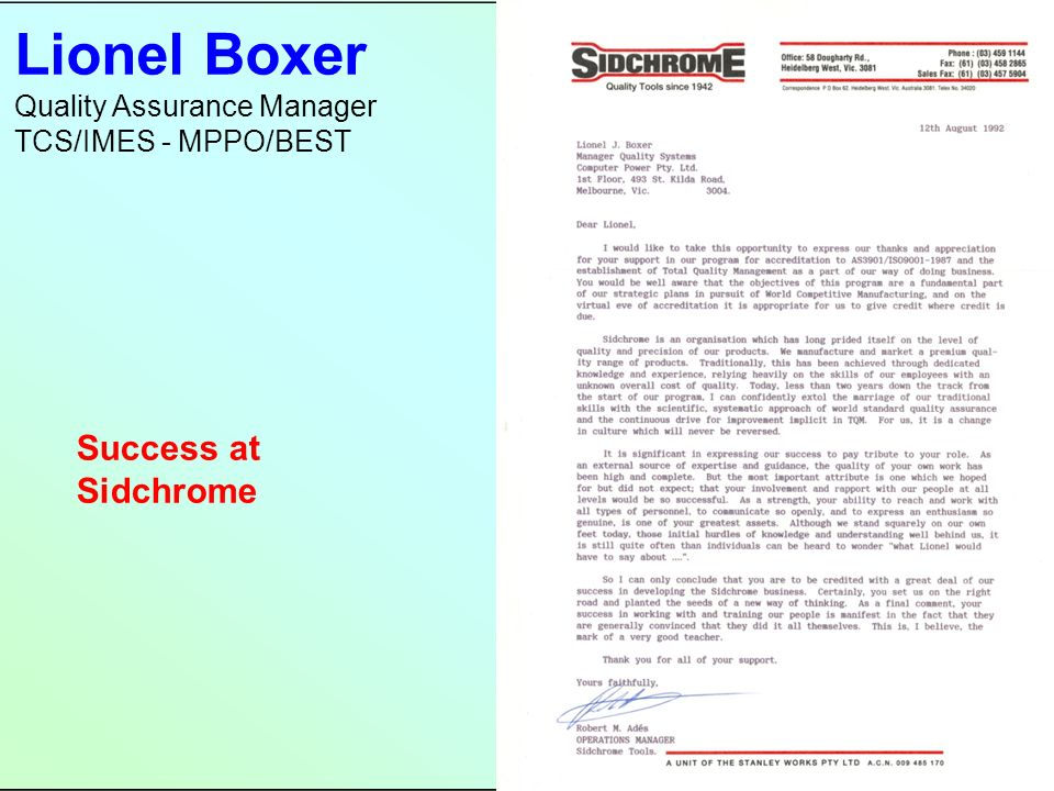 Lionel Boxer Quality Assurance Manager TCS/IMES - MPPO/BEST Success at Sidchrome
