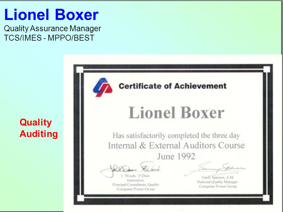 Lionel Boxer Quality Assurance Manager TCS/IMES - MPPO/BEST Quality Auditing