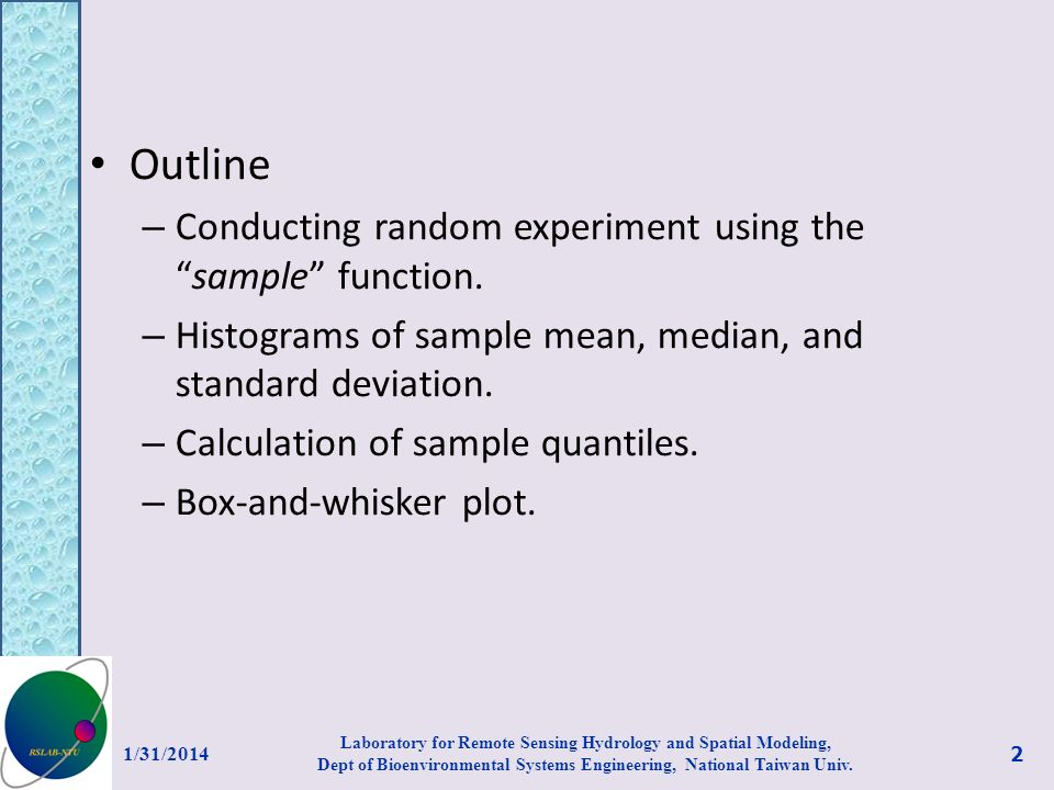 Outline – Conducting random experiment using thesample function.