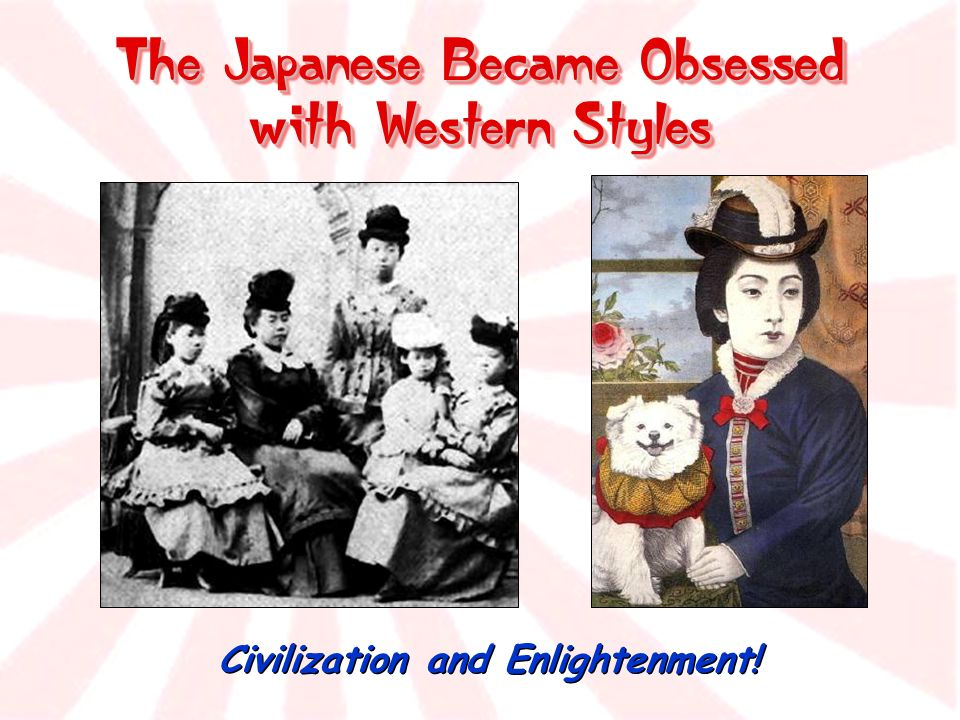 The Japanese Became Obsessed with Western Styles Civilization and Enlightenment!