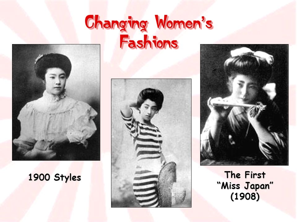 Changing Women s Fashions 1900 Styles The First Miss Japan (1908)