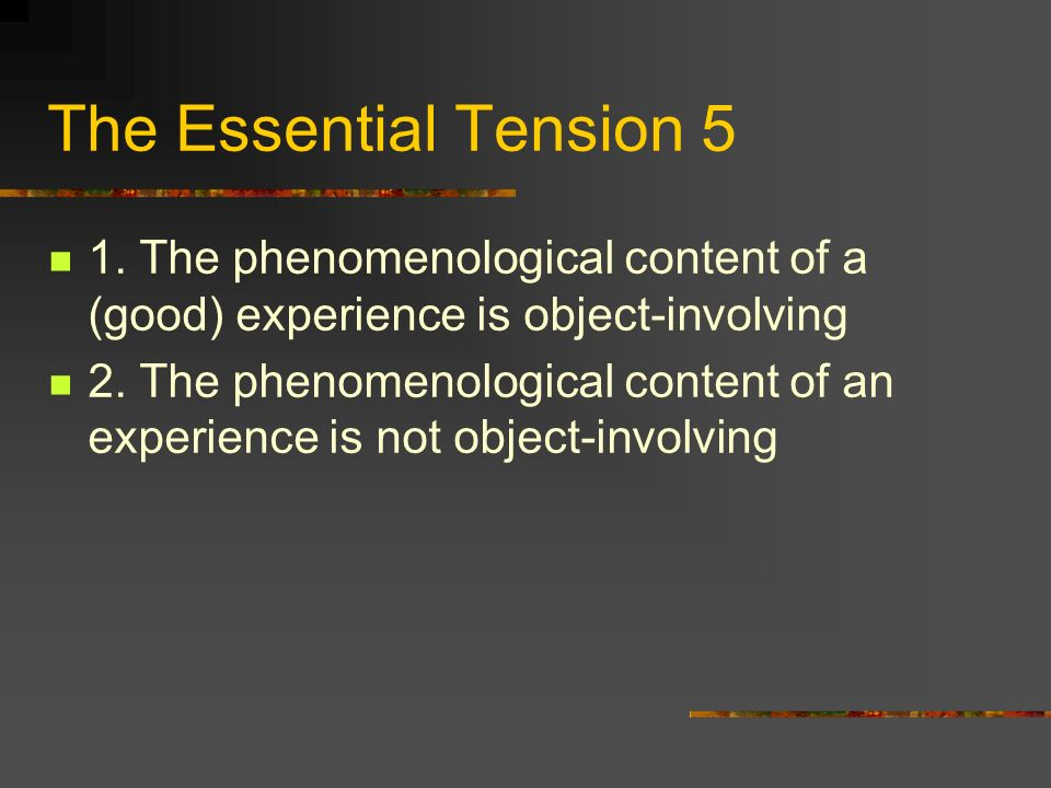 The Essential Tension 5 1.