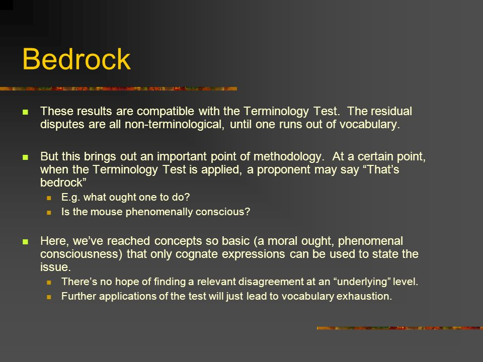 Bedrock These results are compatible with the Terminology Test.
