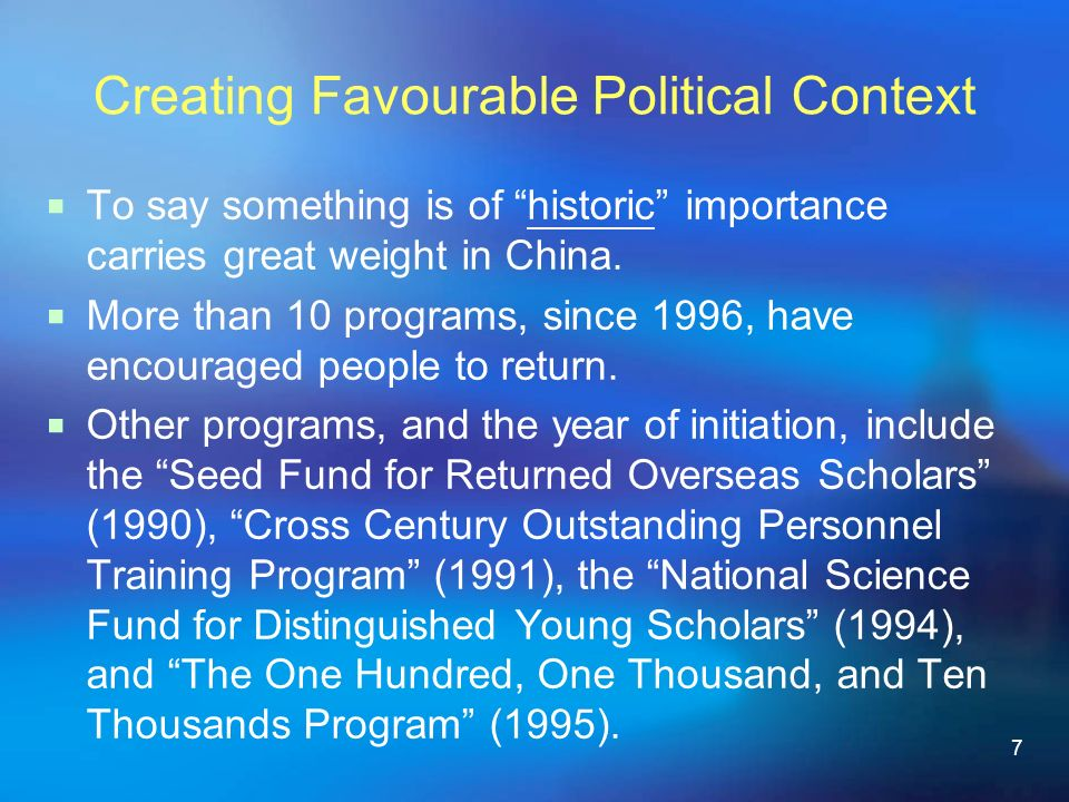 7 Creating Favourable Political Context To say something is of historic importance carries great weight in China.