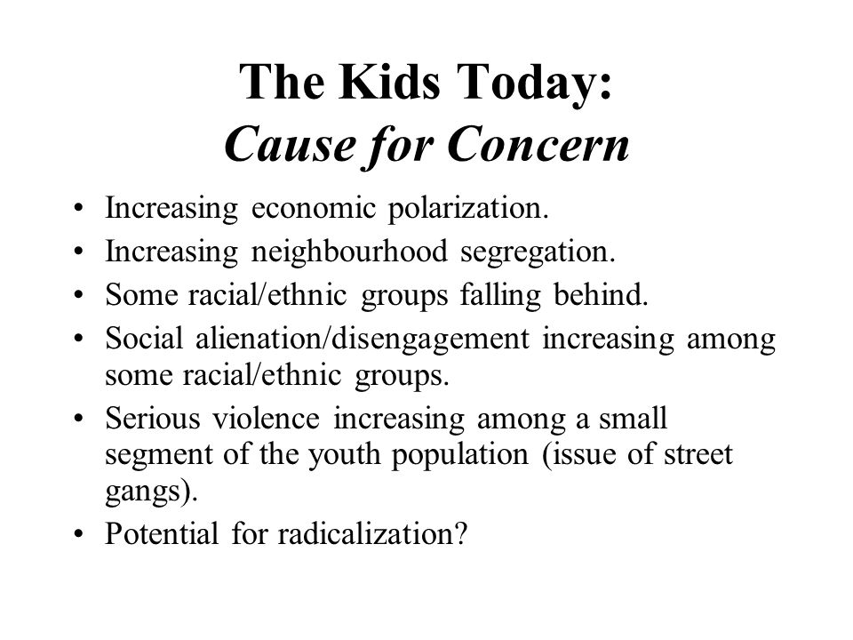 The Kids Today: Cause for Concern Increasing economic polarization.