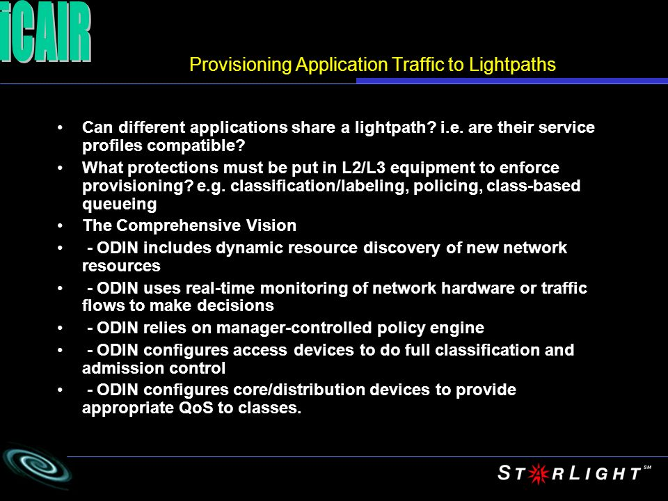Provisioning Application Traffic to Lightpaths Can different applications share a lightpath.