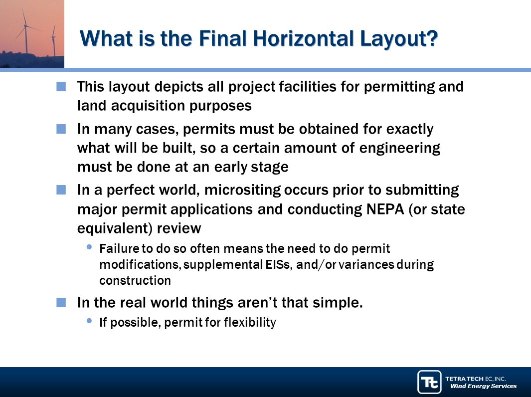Wind Energy Services What is the Final Horizontal Layout.