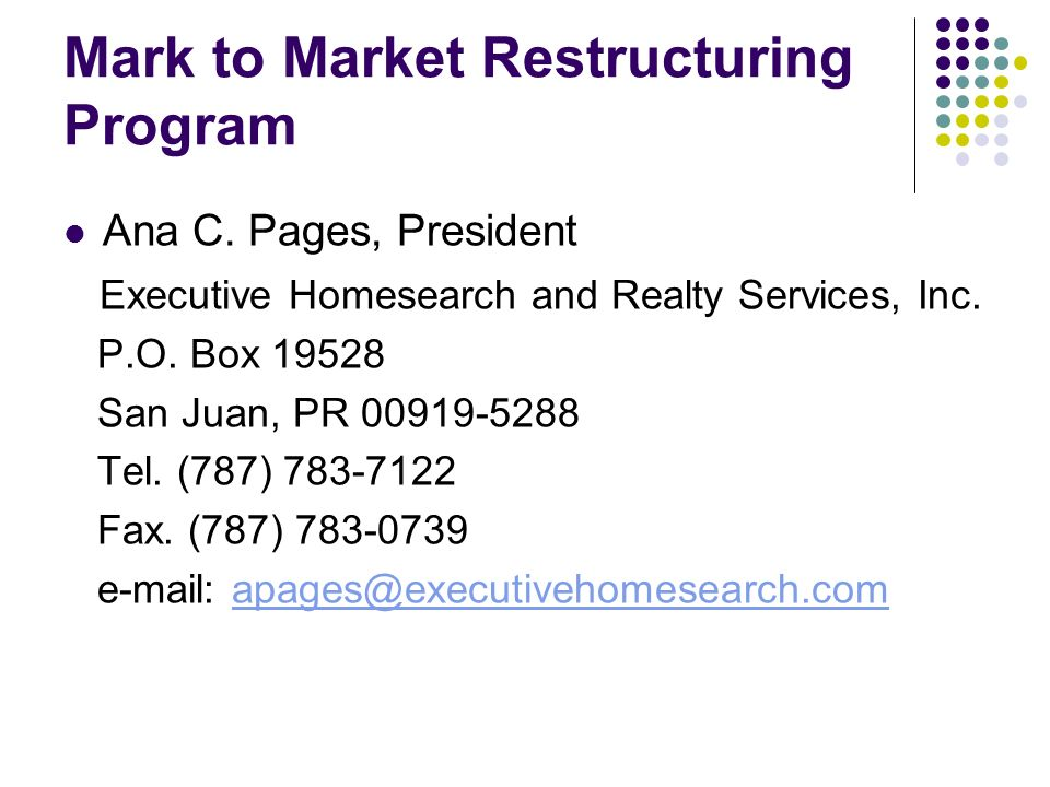 Mark to Market Restructuring Program Ana C.