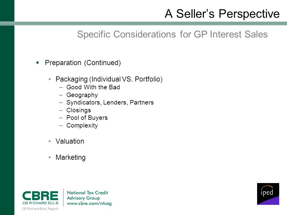 CB Richard Ellis | Page 9 A Sellers Perspective Preparation (Continued) Packaging (Individual VS.