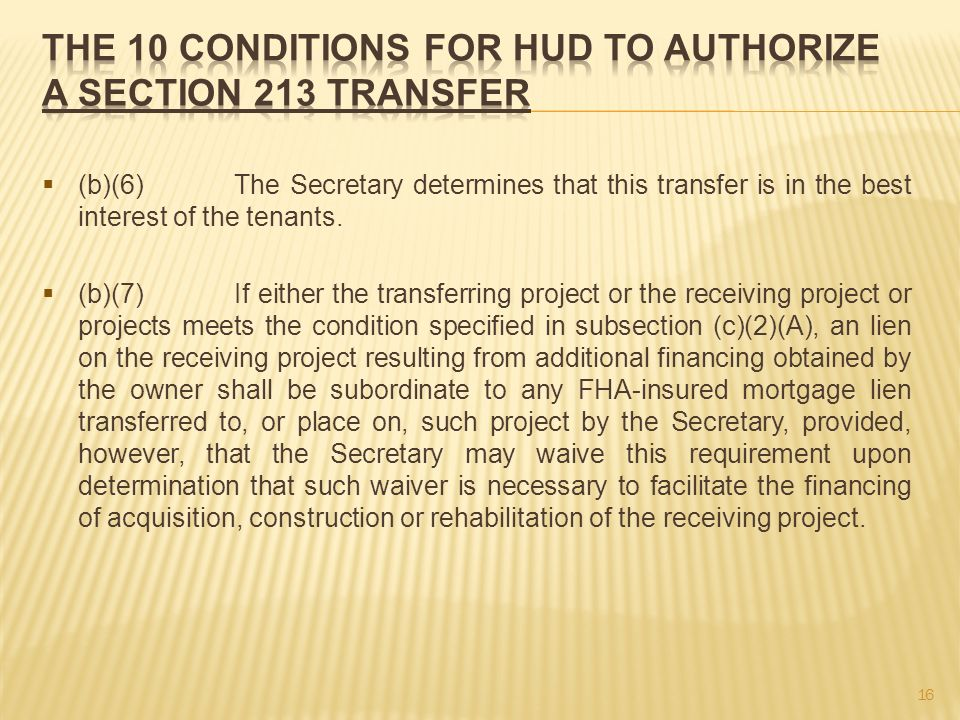 (b)(6) The Secretary determines that this transfer is in the best interest of the tenants.