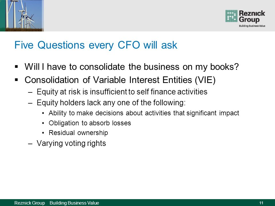 Reznick Group Building Business Value 10 Five Questions every CFO will ask How do I record the transaction on my books.