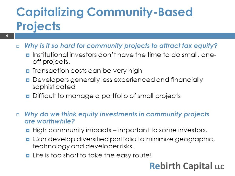 Why is it so hard for community projects to attract tax equity.