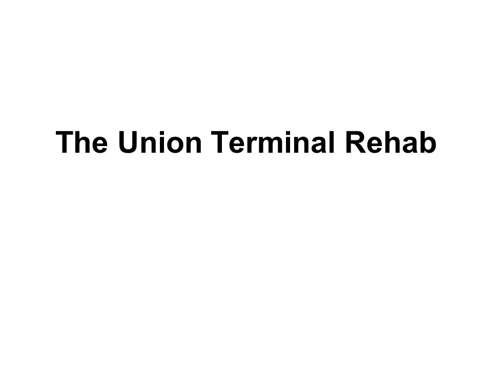 A Terminal Transaction – Exterior Renovation The Union Terminal Rehab