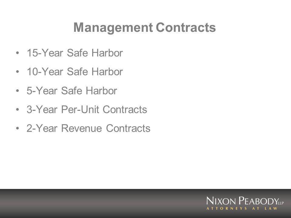 Management Contracts 15-Year Safe Harbor 10-Year Safe Harbor 5-Year Safe Harbor 3-Year Per-Unit Contracts 2-Year Revenue Contracts
