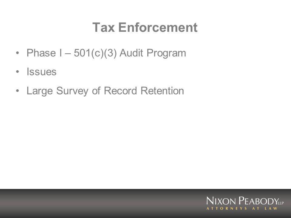 Tax Enforcement Phase I – 501(c)(3) Audit Program Issues Large Survey of Record Retention