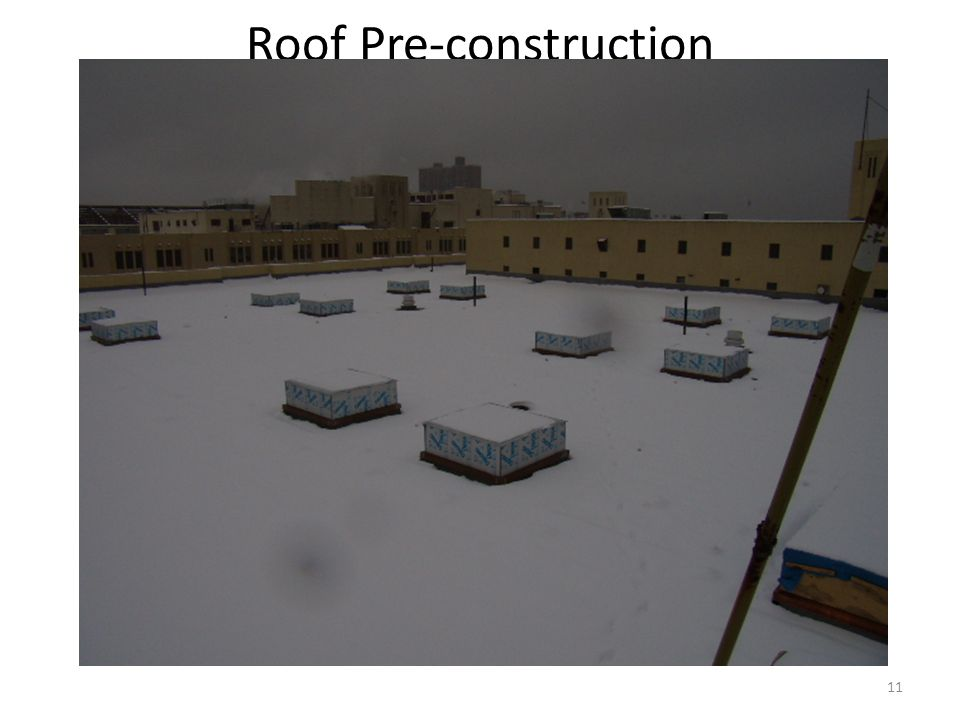 11 Roof Pre-construction