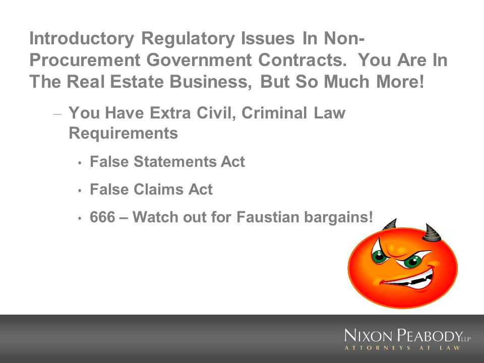 Introductory Regulatory Issues In Non- Procurement Government Contracts.