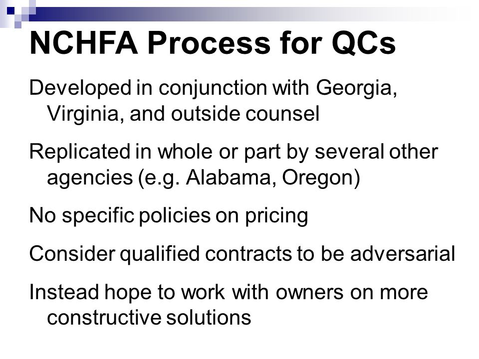 Developed in conjunction with Georgia, Virginia, and outside counsel Replicated in whole or part by several other agencies (e.g.