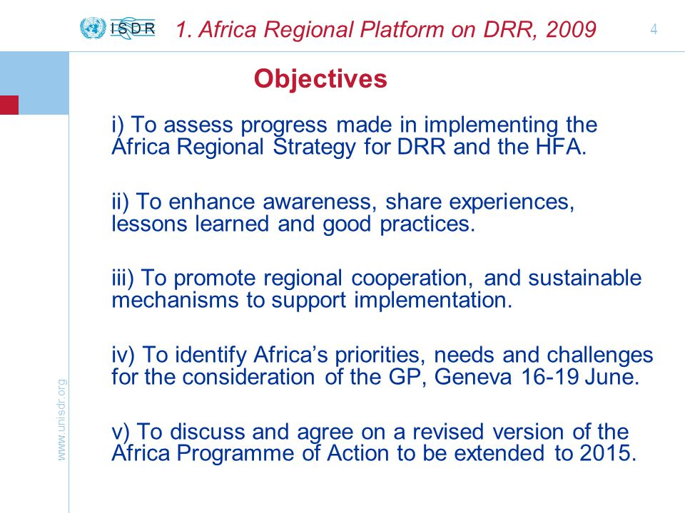 4 i) To assess progress made in implementing the Africa Regional Strategy for DRR and the HFA.