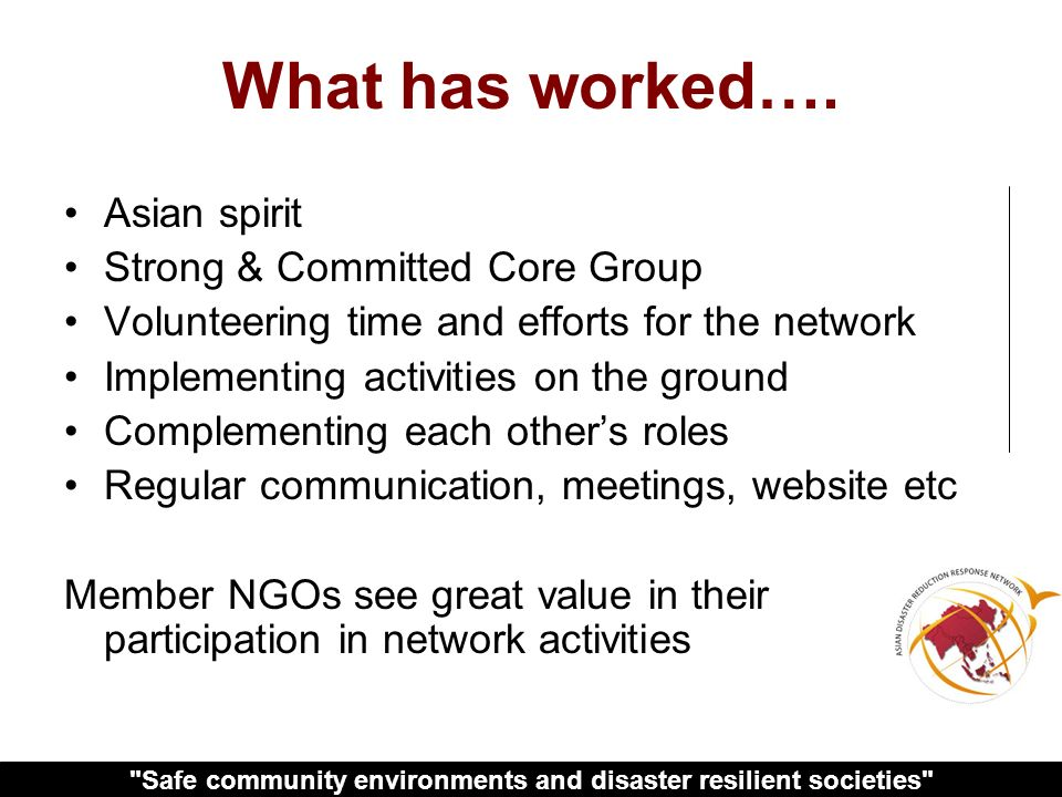Safe community environments and disaster resilient societies What has worked….