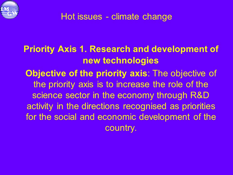 Hot issues - climate change Priority Axis 1.