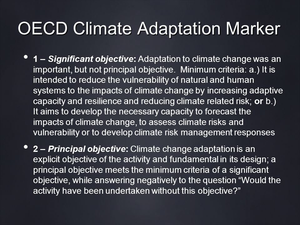 OECD Climate Adaptation Marker 1 – Significant objective: Adaptation to climate change was an important, but not principal objective.