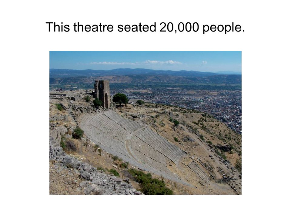 This theatre seated 20,000 people.