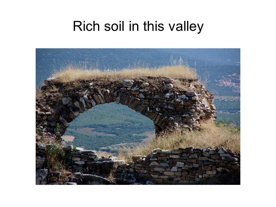Rich soil in this valley