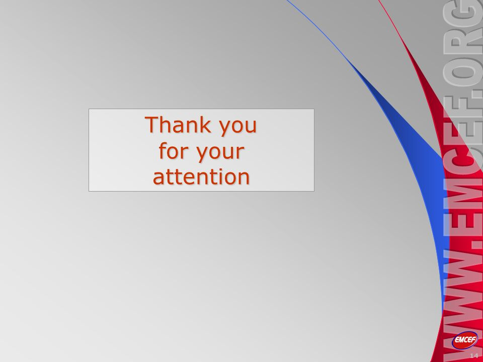 14 Thank you for your attention