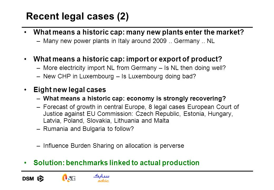 Recent legal cases (2) What means a historic cap: many new plants enter the market.