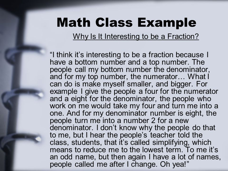 Math Class Example Why Is It Interesting to be a Fraction.