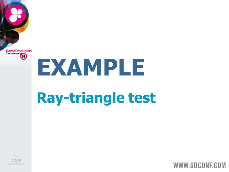 EXAMPLE Ray-triangle test