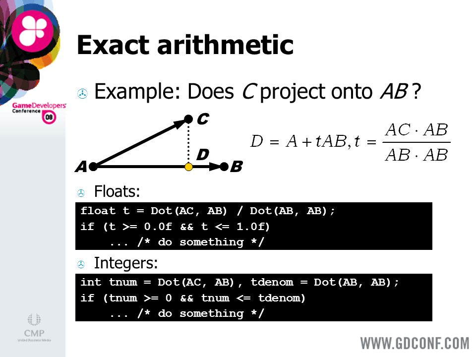 Exact arithmetic Example: Does C project onto AB .