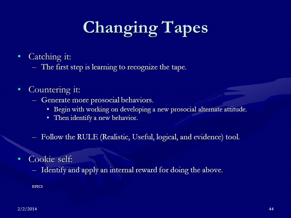 2/2/201444 Changing Tapes Catching it:Catching it: –The first step is learning to recognize the tape.