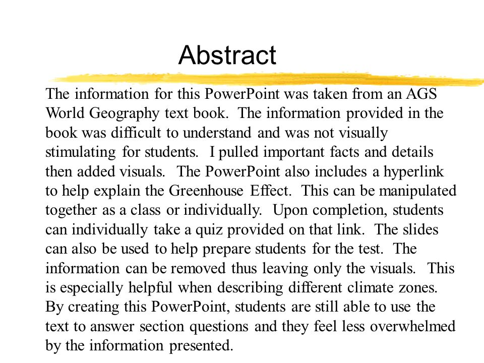 Abstract The information for this PowerPoint was taken from an AGS World Geography text book.