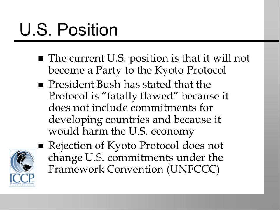 U.S. Position The current U.S.