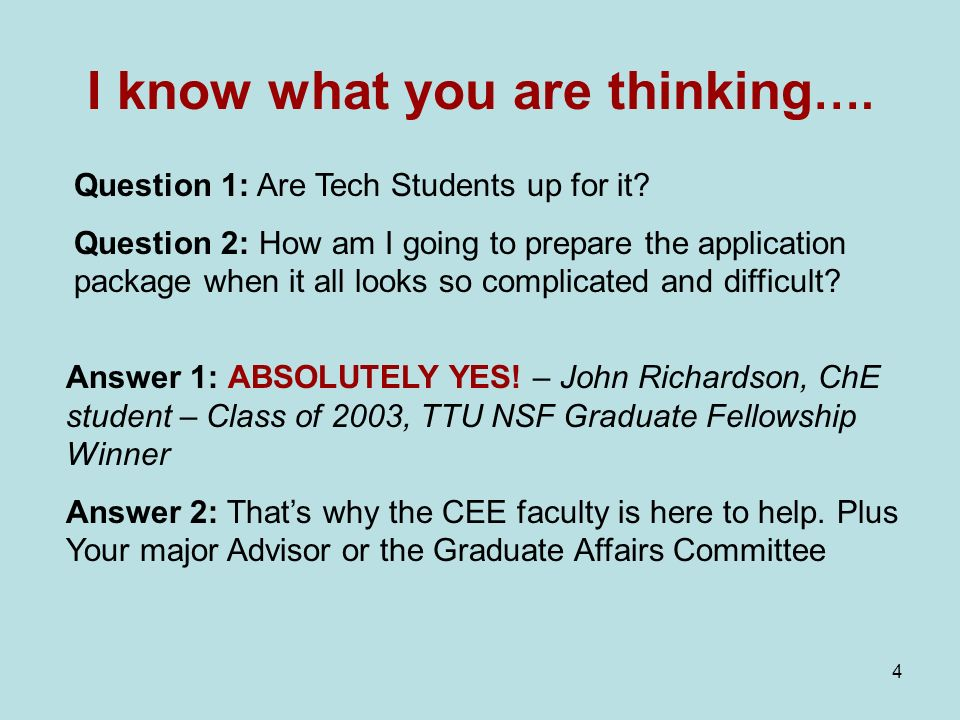 4 I know what you are thinking …. Question 1: Are Tech Students up for it.