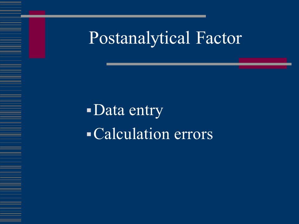 Postanalytical Factor Data entry Calculation errors