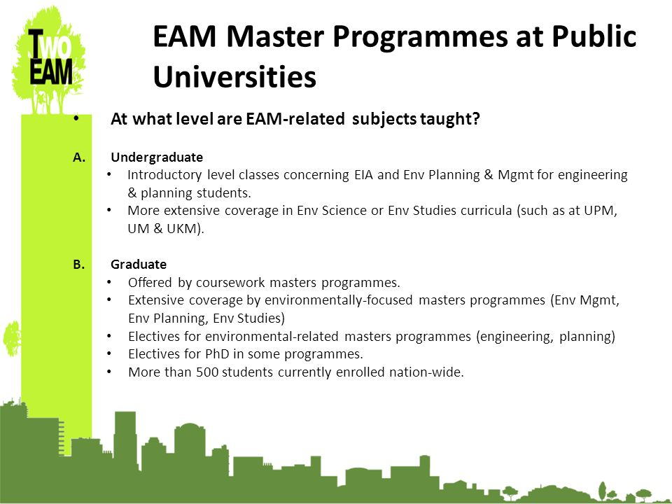23-24 Sept 2010, University of Graz, Austria EAM Master Programmes at Public Universities At what level are EAM-related subjects taught.