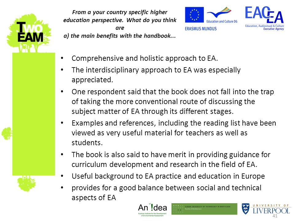 41 Comprehensive and holistic approach to EA.