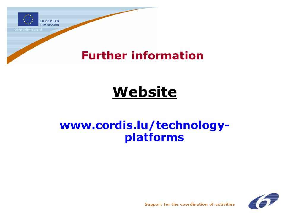 Support for the coordination of activities Further information Website   platforms