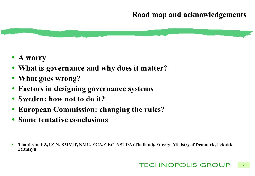 2 Road map and acknowledgements A worry What is governance and why does it matter.
