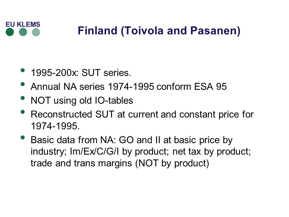 Finland (Toivola and Pasanen) 1995-200x: SUT series.