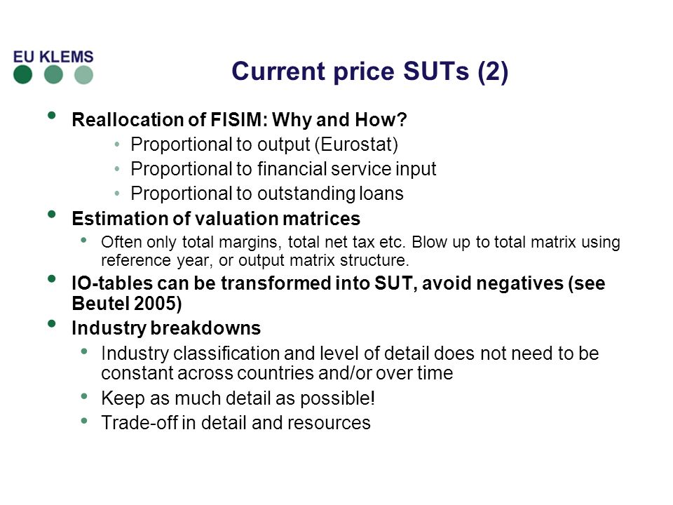 Current price SUTs (2) Reallocation of FISIM: Why and How.