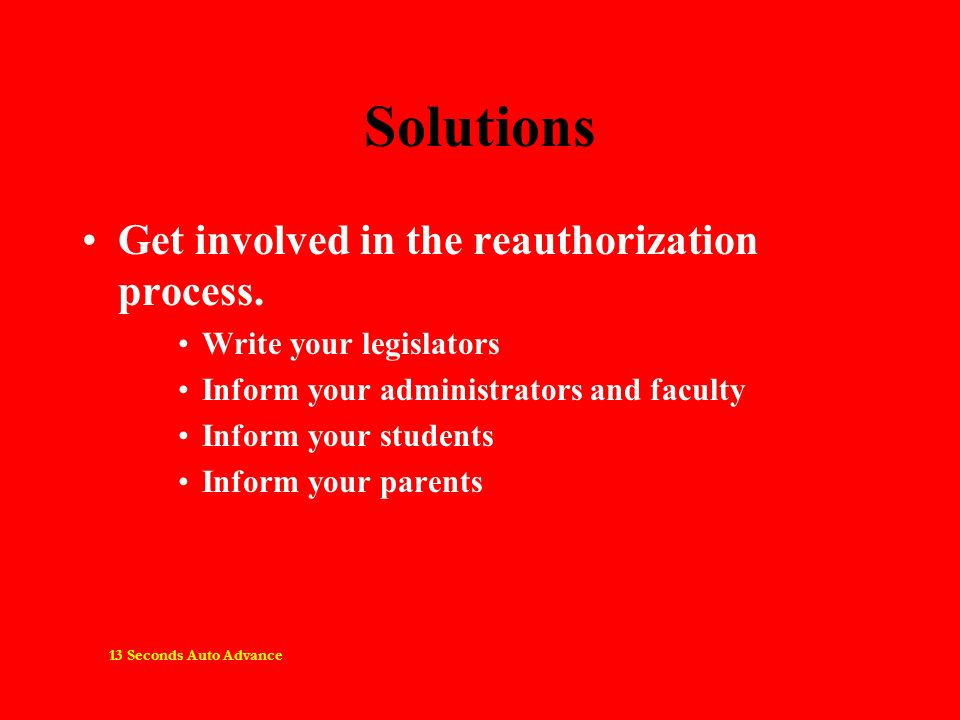 Solutions Get involved in the reauthorization process.